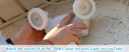 Watch the installation of an NL-DSW1 Solar Security Light on YouTube.
