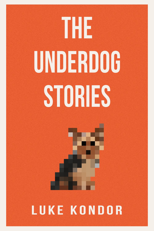 The Underdog Stories