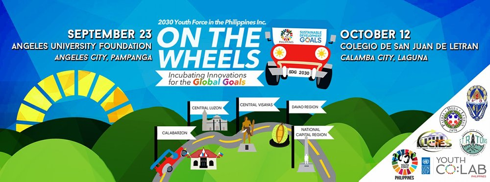 #ONTHEWHEELS: INCUBATING INNOVATIONS FOR THE GLOBAL GOALS IS BROUGHT TO YOU BY THE 2030 YOUTH FORCE IN THE PHILIPPINES INC.