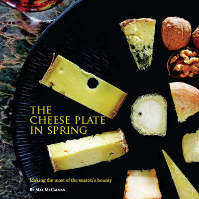 The Cheese Plate in Spring