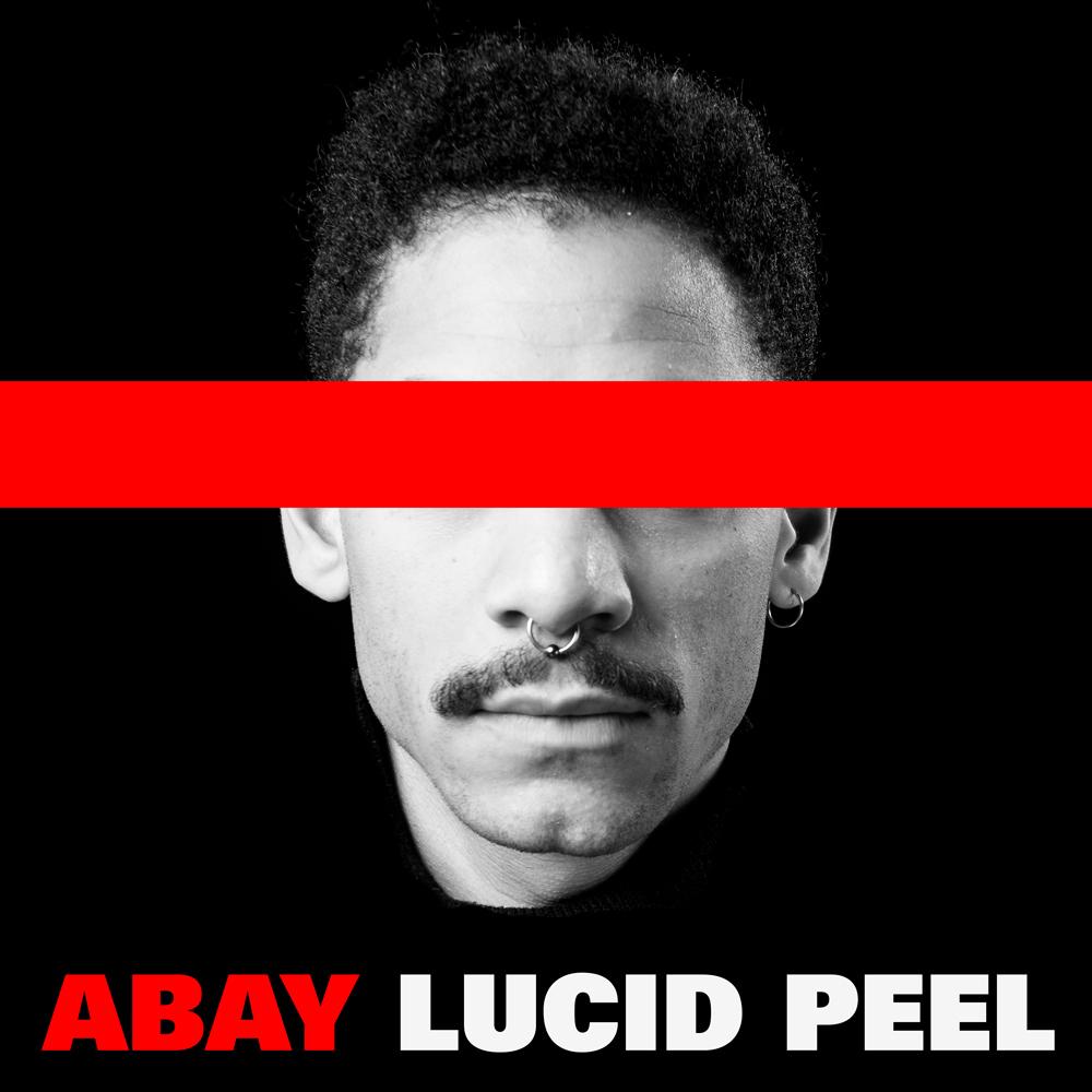 Abay_Single_LucidPeel_1000px.jpg