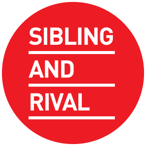 SIBLING AND RIVAL