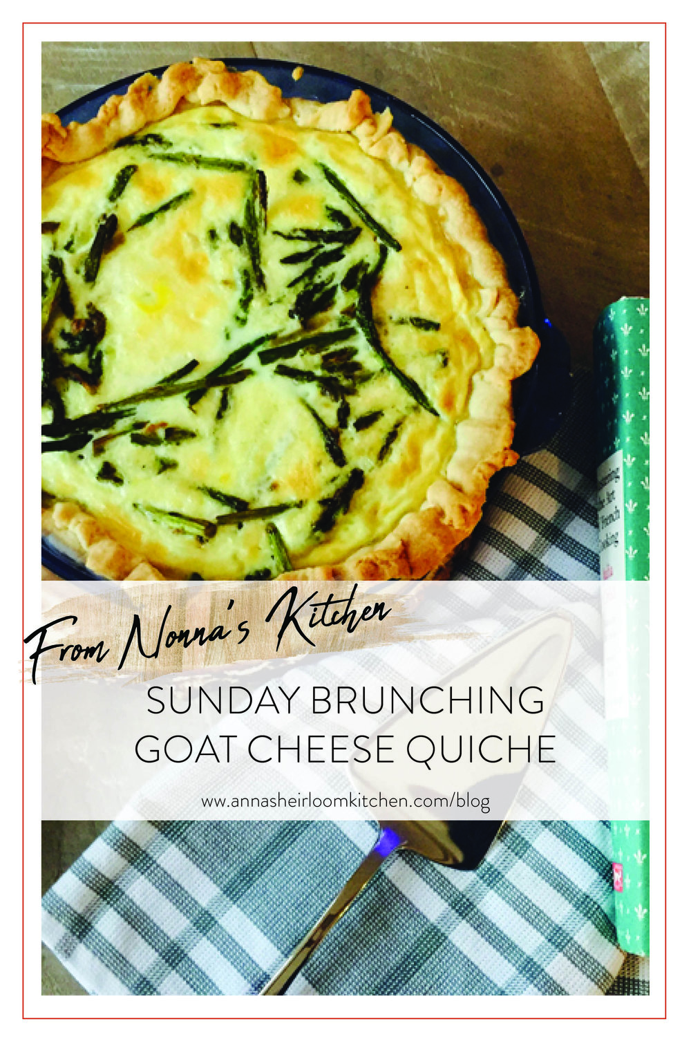 SUNDAY_BRUNCH_GOAT_CHEESE_QUICHE_RECIPE