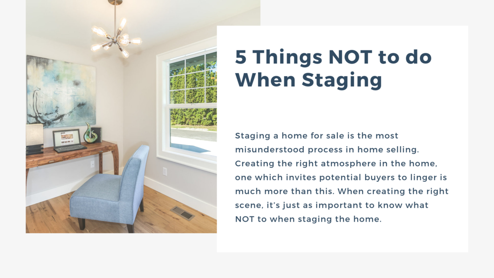5 Things NOT to do When Staging.png
