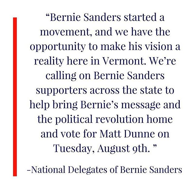 ICYMI: Thank you to the national delegates for Bernie Sanders, for your support of our grassroots campaign!  Share this post if you stood with Bernie and are standing with Matt! #vtpoli #feelthebern #NotMeUs