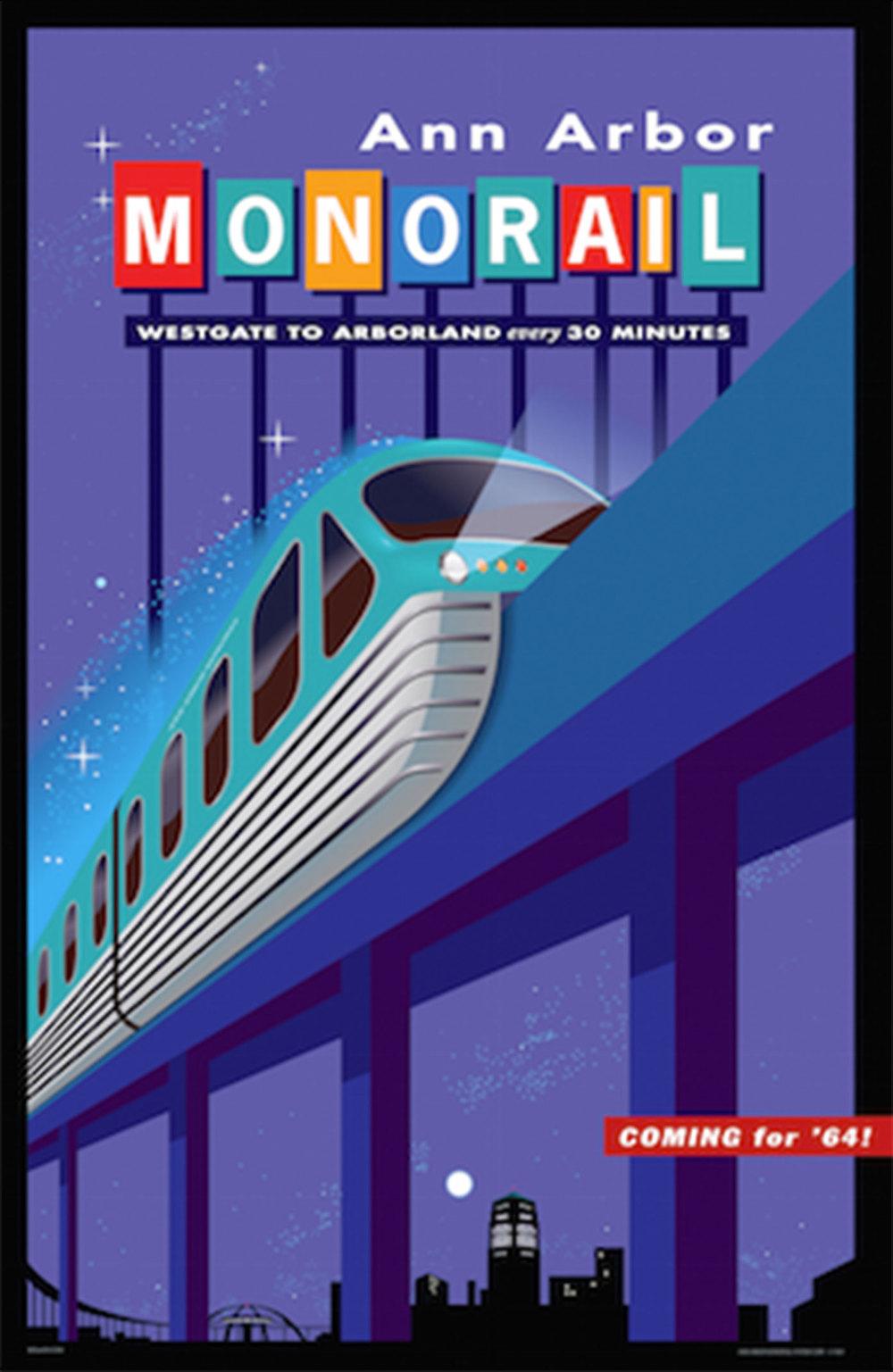 Ann Arbor Monorail Poster