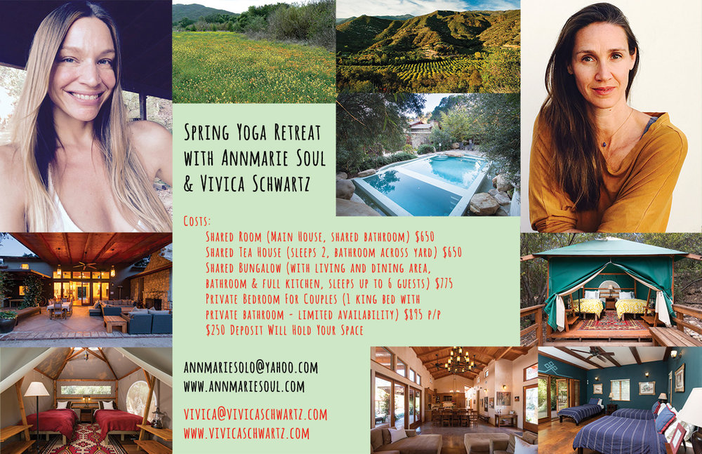 Are You Ready To Pamper Your Beautiful Self On A Three Day Journey Of Turning Inward And Practice The Ancient Art Of Self-Transformation?  I am joining forces with co-teacher Annmarie on this retreat and together we lead you through a deeply nourishing and rejuvenating weekend of Yoga, meditation, Ayurveda talk and live music. The retreat will coincide with next year's Spring Equinox, in an exquisite sanctuary in Ojai, at the foot of the Los Padres National forest, within walking distance from downtown Ojai.   Come unwind with us, and enjoy the beauty of Ojai's hiking trails, or soak in the saltwater pool and read. There will be time to connect and unplug, to socialize and find solitude. Our food will be prepared by a celebrated Ayurveda cook, who infuses his meals with love and gratitude. Give your Self a gift of selfLOVE and join us. Spaces are limited and will fill up fast, so  reserve your spot now!