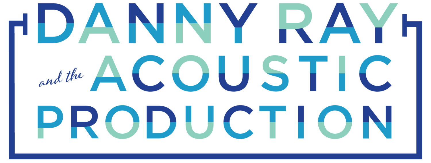 Danny Ray and the Acoustic Production