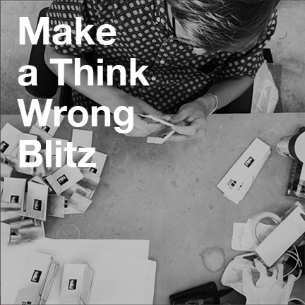 Make a Think Wrong Blitz