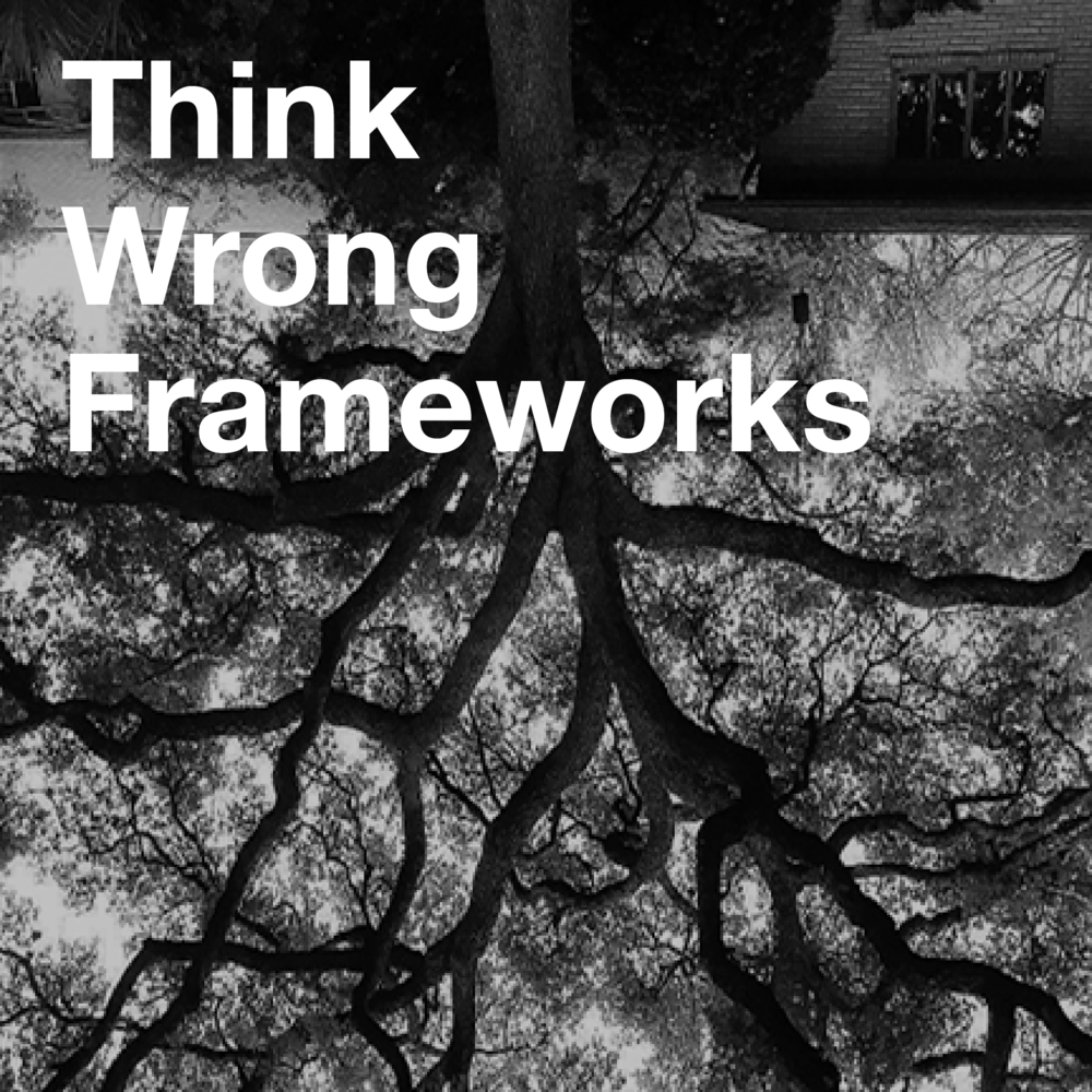 Think Wrong Approach