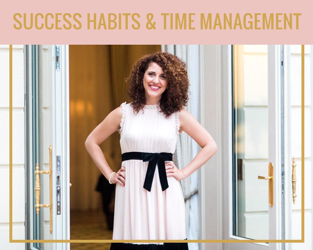 SUCCESS HABITS & TIME MANAGEMENT
