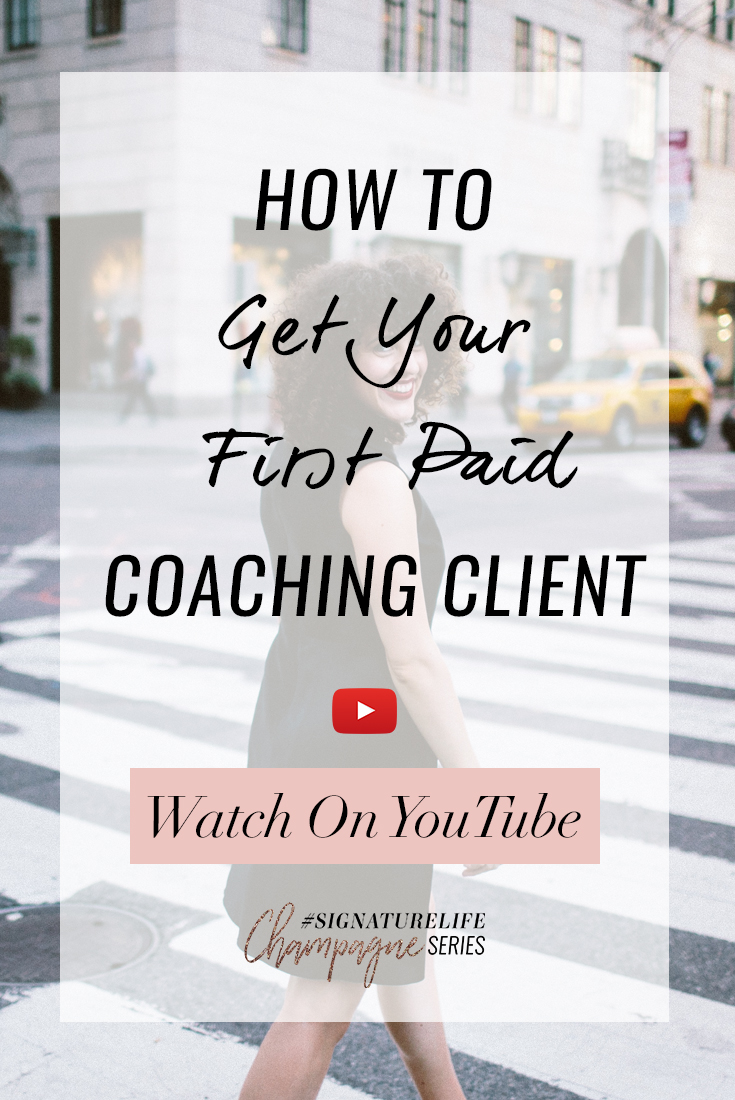 How To Get Your First Paid Coaching Client Thumbnail Pinterest.jpg