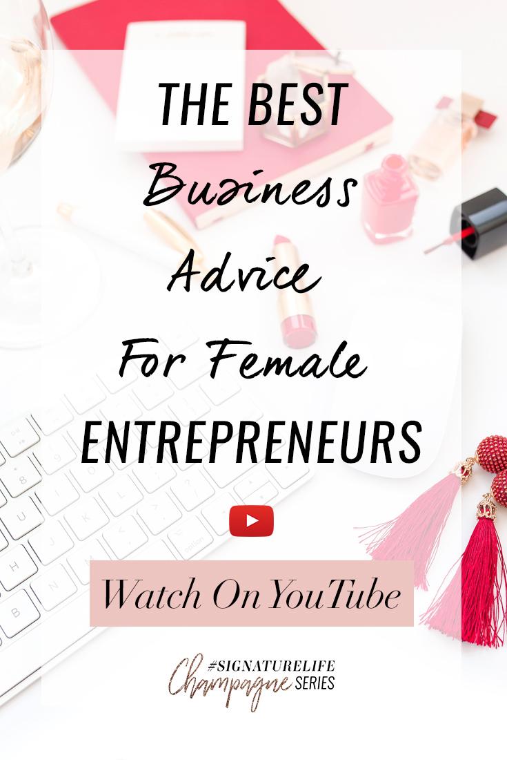 The Best Business Advice For Female Entrepreneurs-Pinterest.jpg