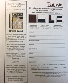 Here is a copy of the 2016 Batavia House Walk Booklet Advertising Opportunity Form due by June 24.
