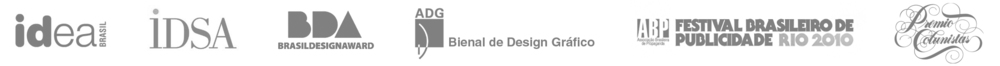 Alguns dos prêmios recebidos quando trabalhou na Dumbo e Dois. A Publicidade (RN) e Crama Design (RJ).