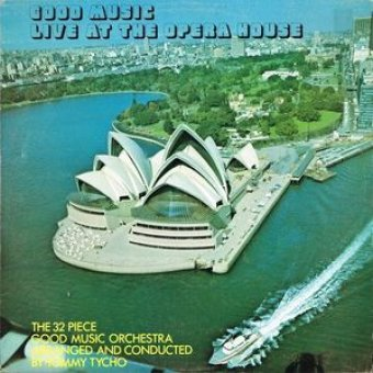 Good Music Live at the Opera House 1973.