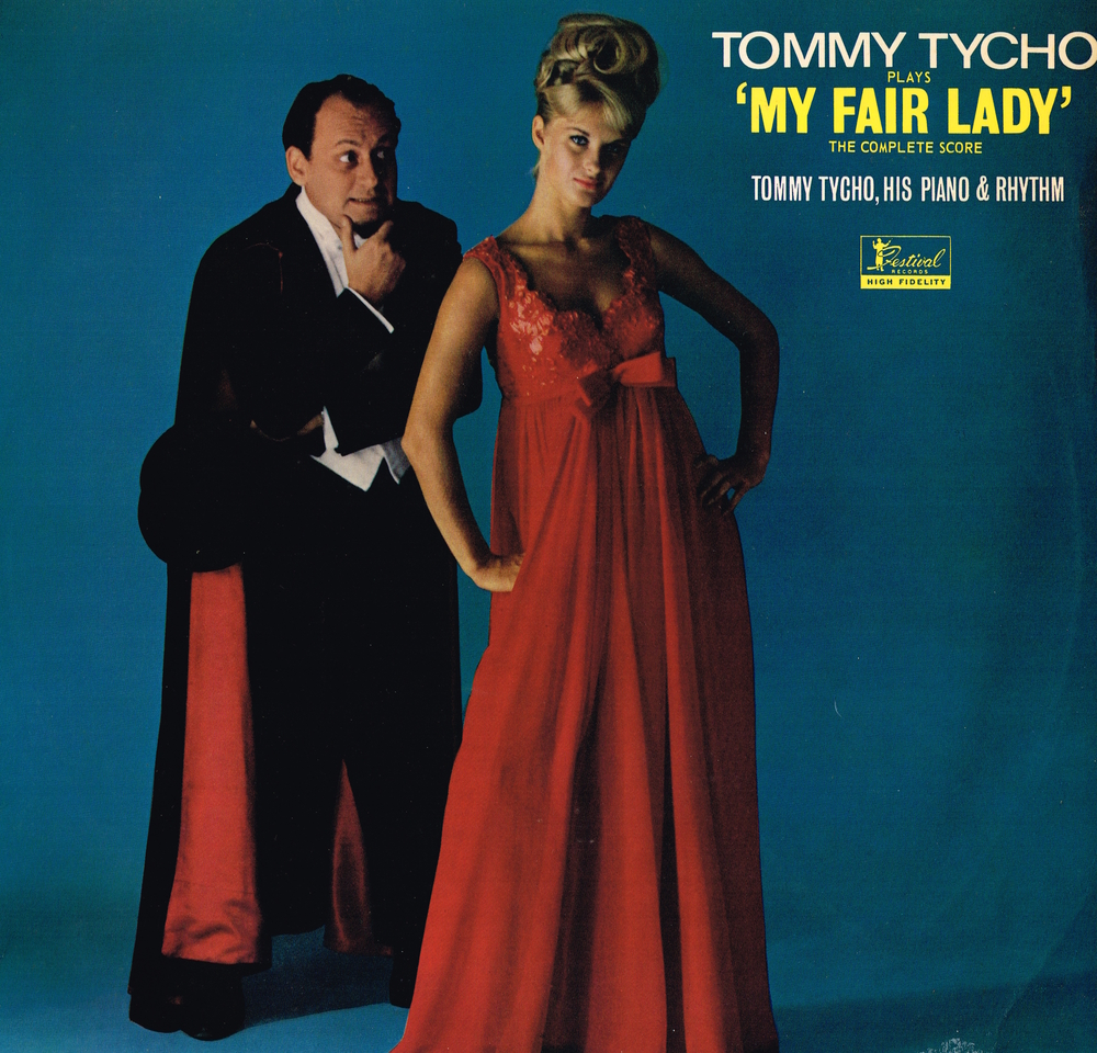 Tommy Tycho Plays My Fair Lady: The Complete Score (Festival Records 1965)
