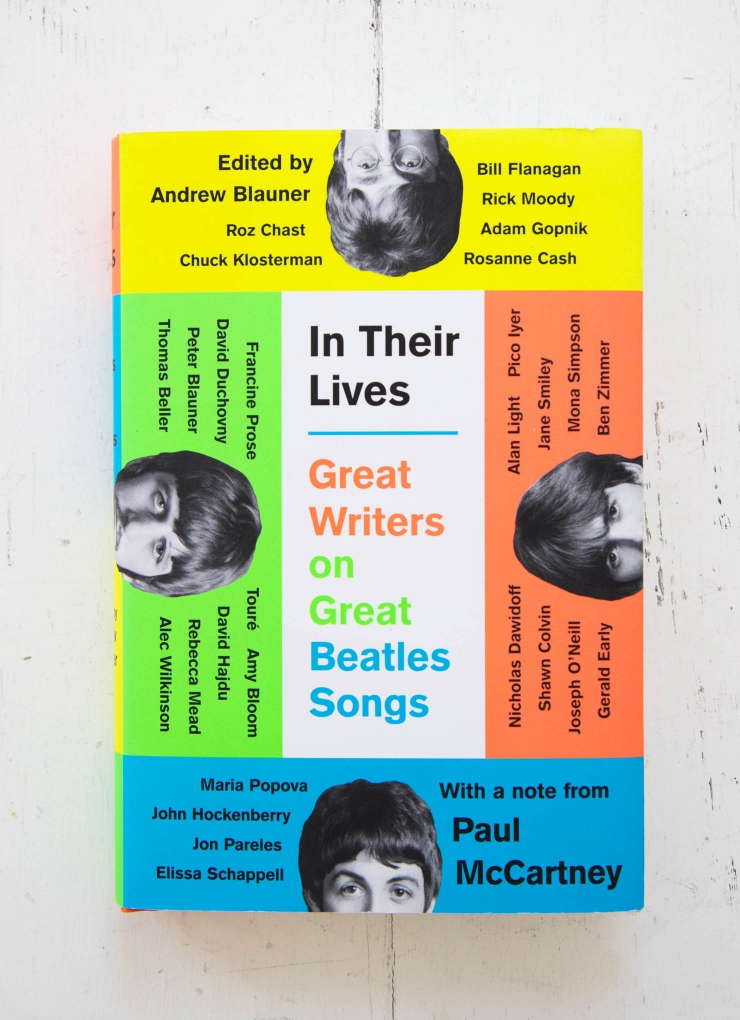 In Their Lives: Great Writers on Great Beatles Songs is a collection of essays in which twenty-nine authors and musicians discuss their favorite Beatles songs. The book is edited by Andrew Blauner, and features an introductory note by Paul McCartney.