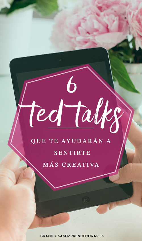 6 ted talks para creativas.jpg