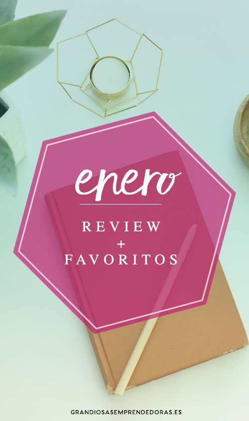 GE Review + Favoritos Enero 2017.jpg