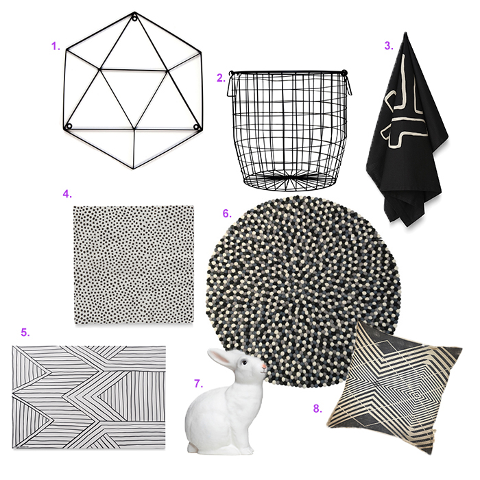 1.  Geo Hexagon Sign  2.  Black Wire Basket  3.  Bogolan Tea Towel Black & Milk  4.  Pois Paper Napkin  5.  Porte Place Mat  6.  Monochrome Freckle Rug  7.  Rabbit Lamp  8.  Architect Cushion