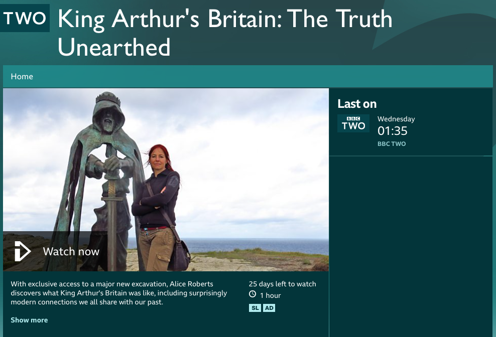With exclusive access to a major new excavation, Alice Roberts discovers what King Arthur's Britain was like, including surprisingly modern connections we all share with our past.