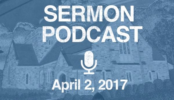 Podcast-April 2, 2017