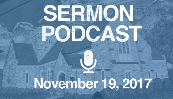 Sermon Podcast - November 19