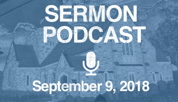 Sermon Podcast - September 2