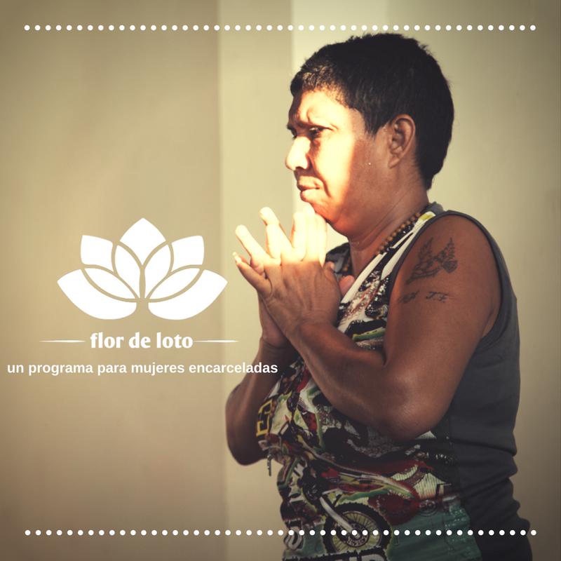 FLOR DE LOTO - Este programa fue diseñado para promover el bienestar físico,mental y emocional de mujeres encarceladas.El objetivo del programa Flor de Loto es proporcionar un espacio de autocuidado,autoregulacióny transformaciónpara el grupo de mujeres encarceladas en el centro penitenciario de Santa Marta.