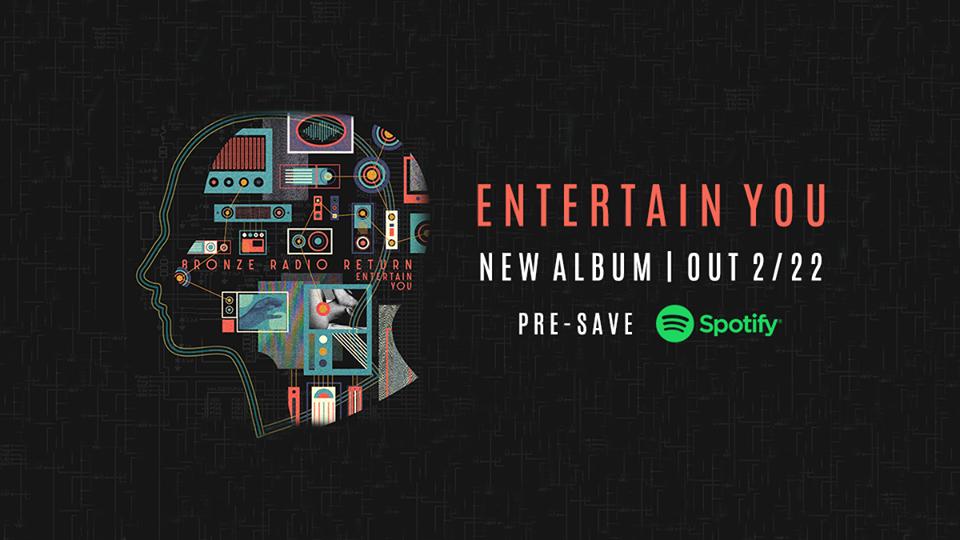 - Bronze Radio Return New Album