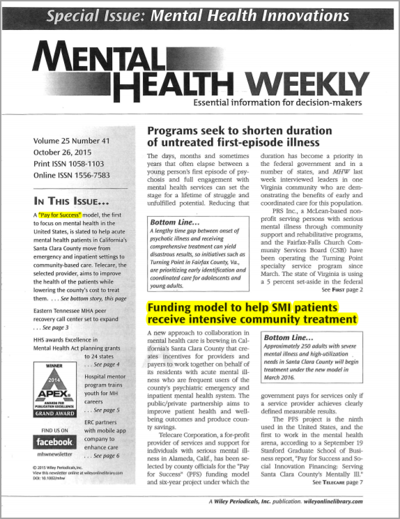 Telecare was mentioned in Mental Health Weekly's October 26, 2015 article on being the nations first mental health PFS program.