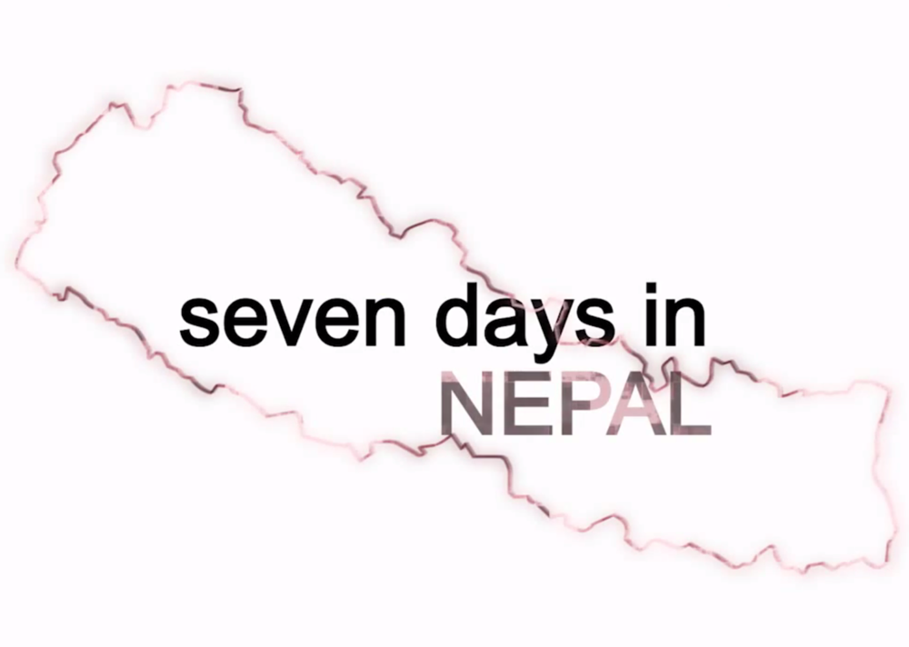 SEVEN DAYS IN NEPAL