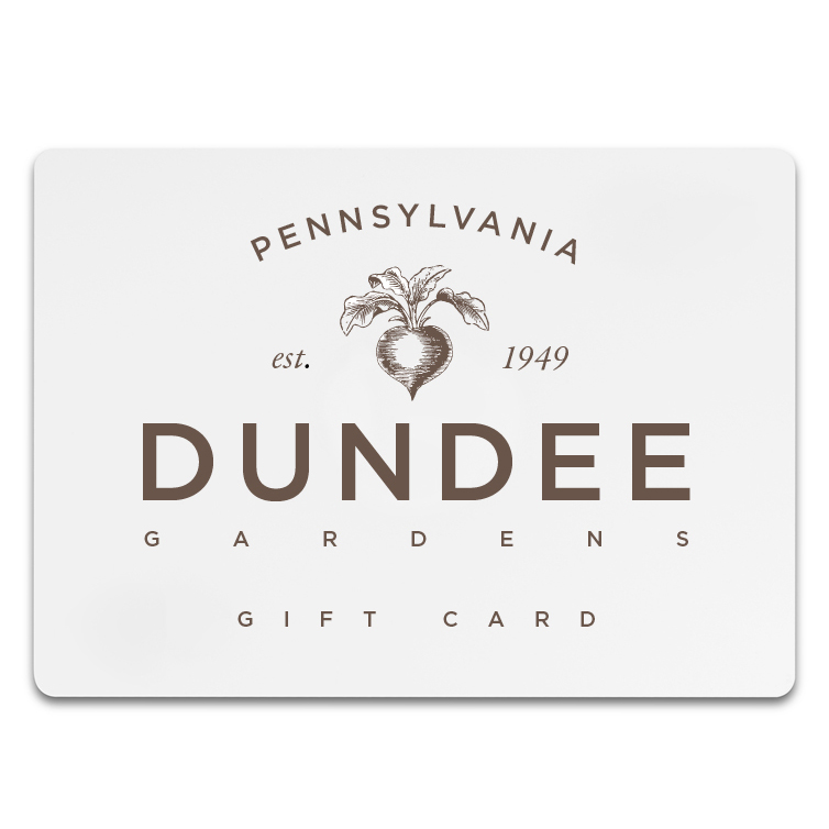 Dundee Gardens Gift Cards
