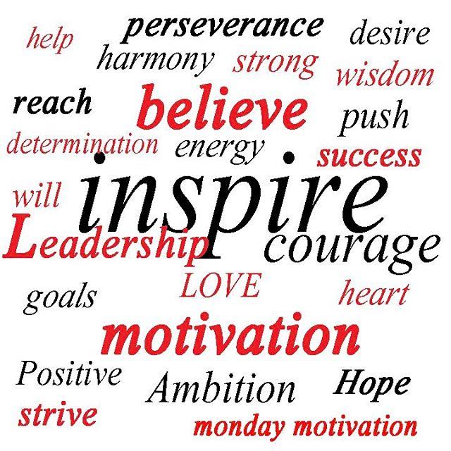 Happy Monday Morning! #inspire #motivation #determination #leadership #hope #ambition #heart #love #push #wisdom #reach #harmony #heart #energy #whatinspiresyou