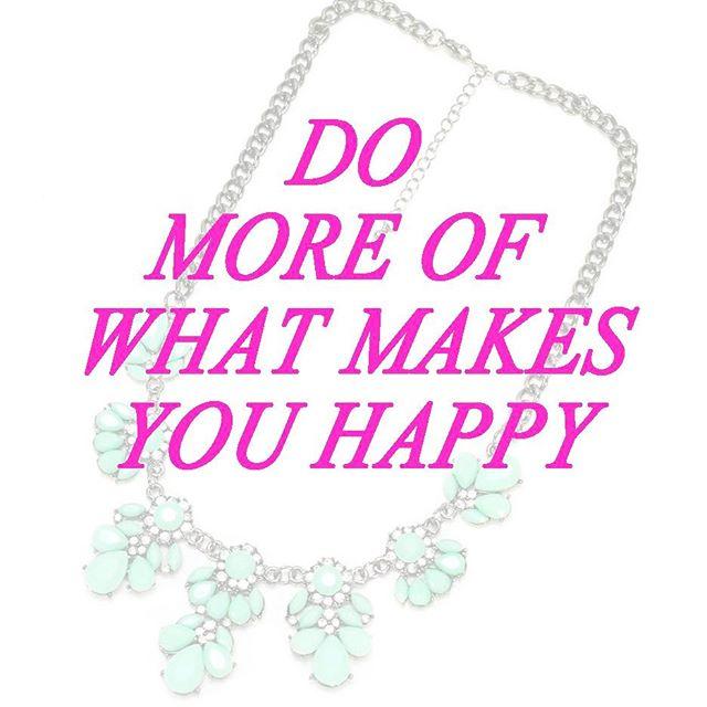 Happy Monday Morning! Go out and do what makes you happy!! #thingsthatmakemehappy #mondayagain #mondaymotivation springbreakover