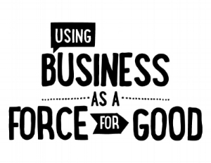 Using Business as a Force for Good.jpg