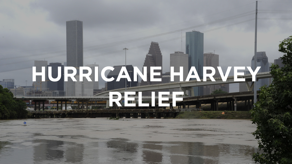 Hurricane Harvey Relief August 30th, 2017