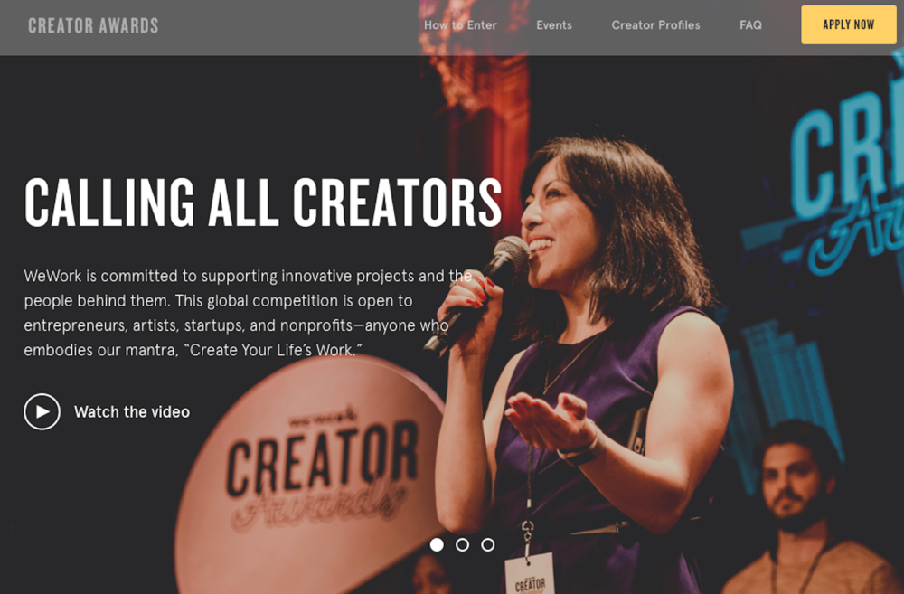 WeWork Creator Awards - Scope: Main Site and Regional Microsites,FAQs,Email Campaigns,Print Collateral,Event Signage,Media Buys,Audio and Video Scripts,Social Media Copy, Post-Event Write-Ups, Voice & Brand Style Guide