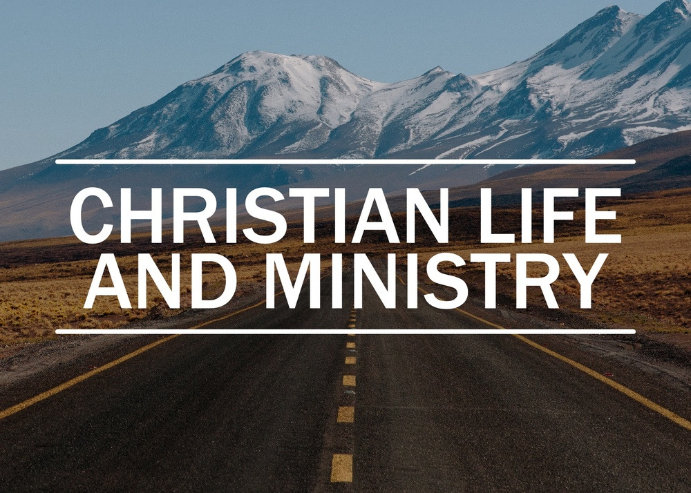 Christian Life and Ministry Posts