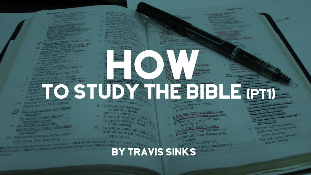 how-to-study-the-bible-part-1.jpeg