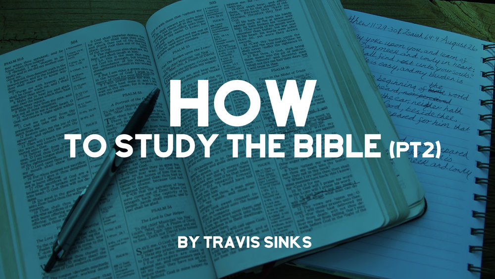 how-to-study-the-bible-part-2.jpeg