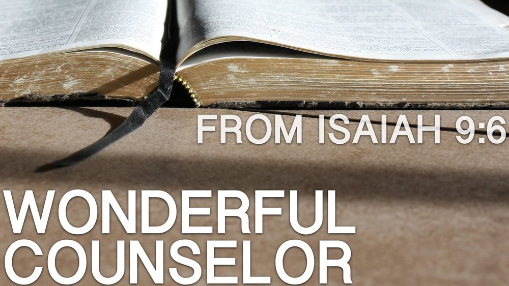 2017-12-10-Isaiah-9-6-Wonderful-Counselor.jpg
