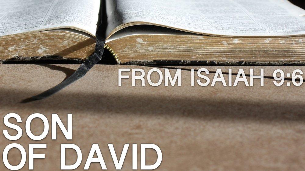 2017-12-14-Isaiah-9-6-Son-Of-David.jpg