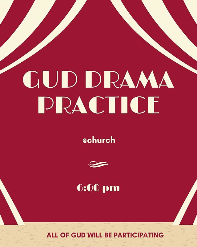 We will be having our first drama practice tonight for TU 2018. All of GUD is going to be in the drama in some way so make sure you come so that you're not lost! Also, it'll be a fun time 😄💁🏻‍♀️