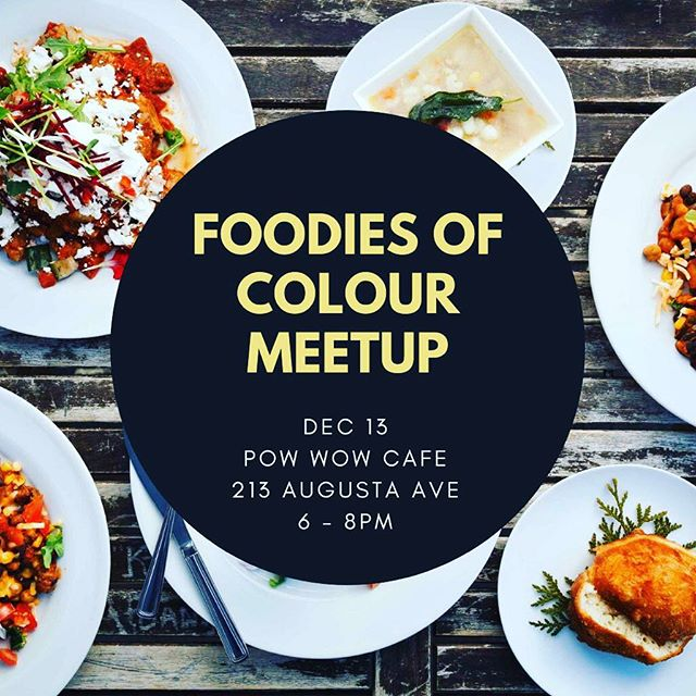 Foodies of Colour is hosting its next meetup at @powwowcafeto this Thursday! Fellow foodie Justin Wiebe and Chef Shawn Adler will be talking to us about indigenous food, culture, and the great things the restaurant is up to. Reserve your spot today, link in bio.