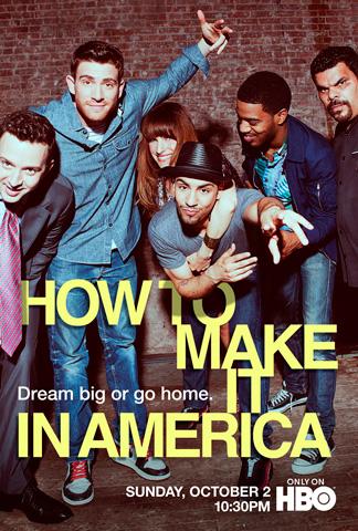 How-to-Make-It-in-America-poster-season-2-HBO-2011.jpg