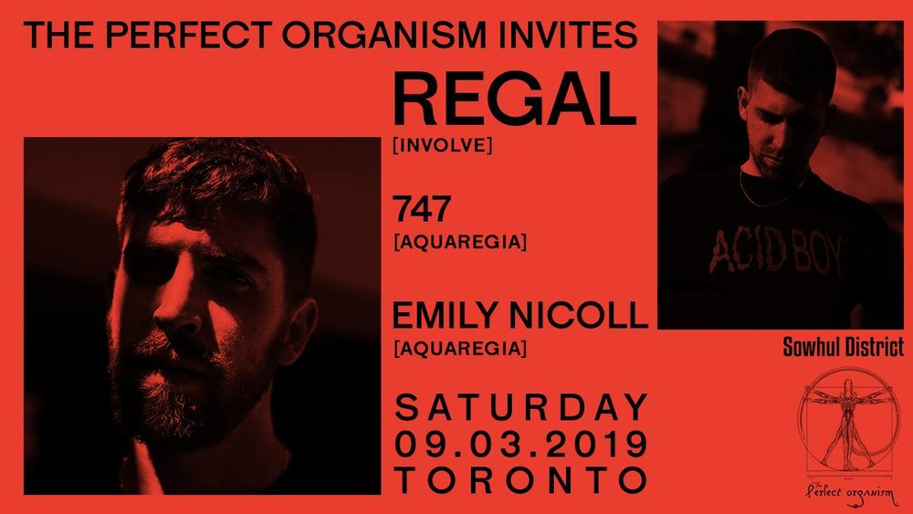 747 and label head Emily Nicoll share the bill with Regal for the Toronto event this March.