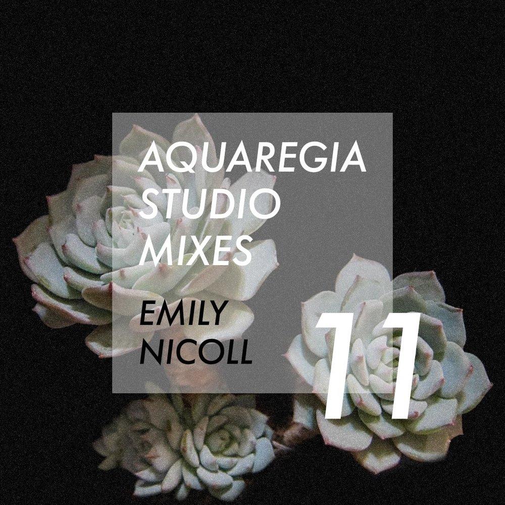 Aquaregia Studio Mix 11 Emily Nicoll