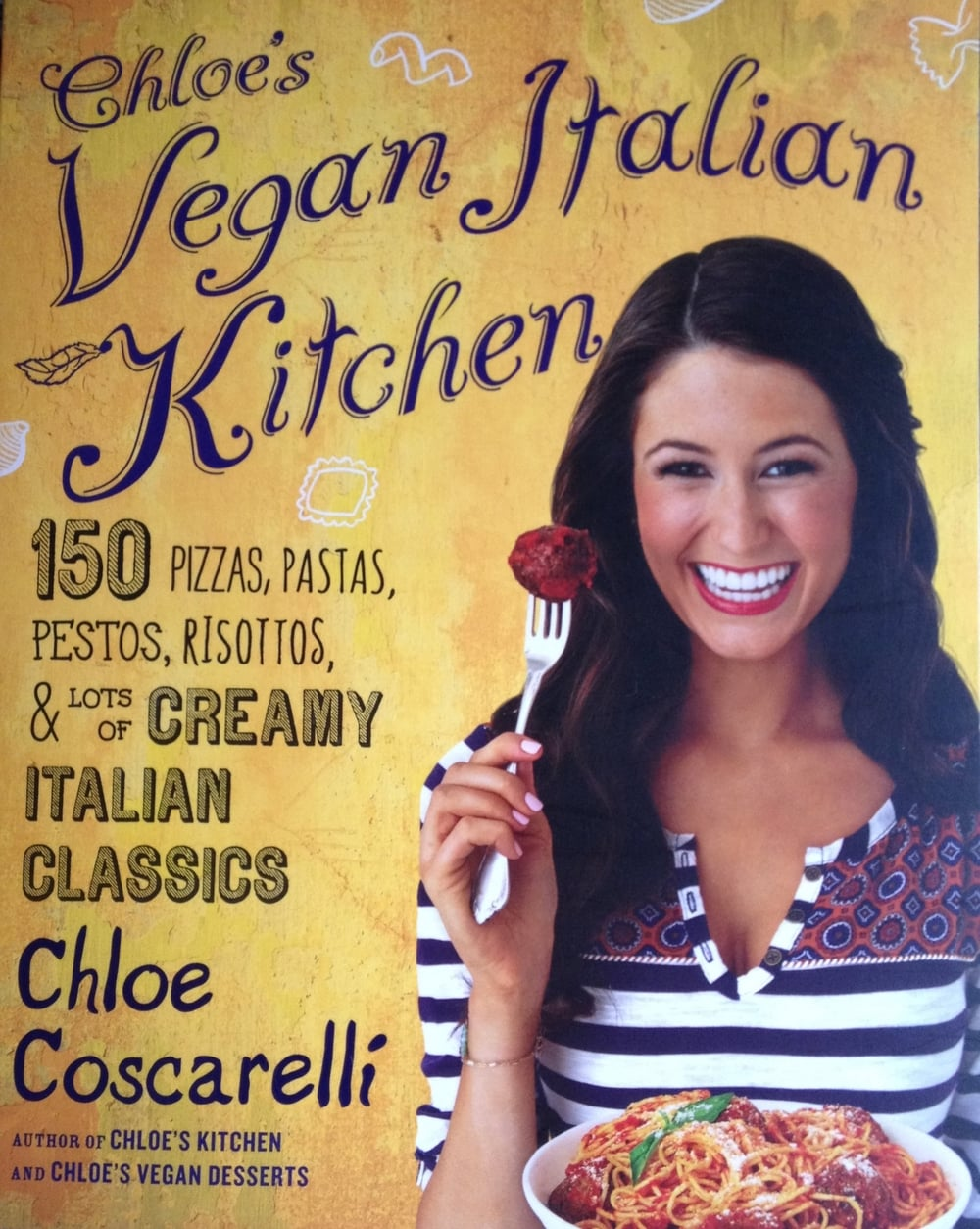 Choloe's Vegan Italian Kitchen. My Favorite Vegan Cookbooks!  www.tammyblomsterberg.com